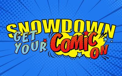 A Comic-Con Snowdown