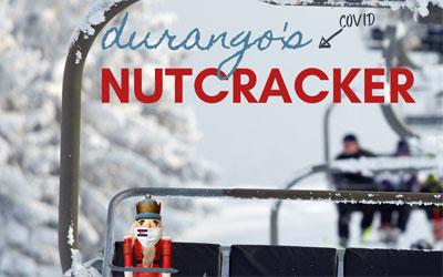 Durango's COVID Nutcracker